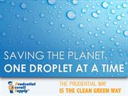 Saving the Planet One Droplet at a Time