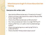 What Everyone Ought To Know About Dot Net