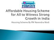 Affordable Housing Scheme for All to Witness Strong Growth in India