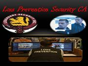 Loss Prevention Security CA