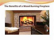 The Benefits of a Wood Burning Fireplace