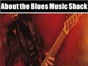 About the Blues Music Shack
