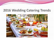2016 Wedding Catering Trends