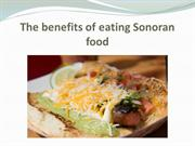 The benefits of eating Sonoran food