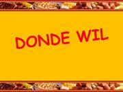 DONDE WIL