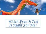 Which Breath Test Is Right For Me?
