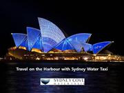 Travel on the Harbour with Sydney Water Taxi