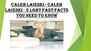 Caleb Laieski - 5 LGBT Fast Facts You Need to Know