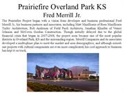 Prairiefire Project in Overland Park, KS - Fred Merrill Jr