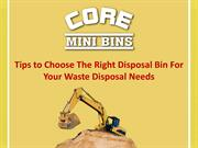 Tips to Choose The Right Disposal Bin For Your Waste Disposal Needs