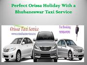 Perfect Orissa Holiday With a Bhubaneswar Taxi Service