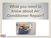 What you need to know about Air Conditioner Repair?