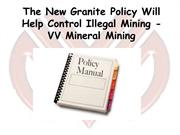 The New Granite Policy Will Help Control Illegal Mining - VV Mineral M