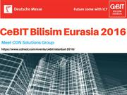 CeBIT Bilisim Eurasia 2016 - CDN Solutions Group Agenda to Exhibit