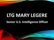 LTG Mary Legere - Senior U.S. Intelligence Officer