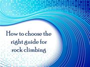 How to choose the right guide for rock climbing