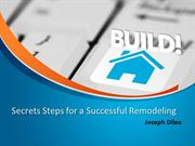 Secrets Steps for a Successful Remodeling | Joseph Dileo