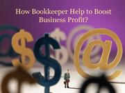 How Bookkeeper Help to Boost Business Profit?