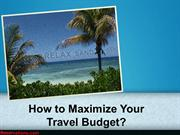 How to maximize your travel budget? | Reservations.com