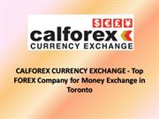CALFOREX CURRENCY EXCHANGE - Top Company for Money Exchange in Toronto