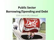 Chapter 9 Public Sector Borrowing Spending and Debt