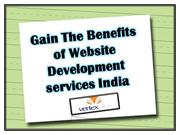 Gain The Benefits of Website Development services India