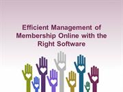 Efficient Management of Membership Online with the Right Software