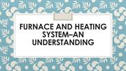 Furnace and Heating System–An Understanding