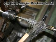 5 Easy Tips To Extend The Metal Cutting Tool Life