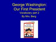 George Washington First President part 2- original