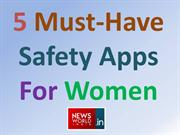 5 Must-Have Safety Apps For Women