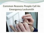 Common Reasons People Call An Emergency Locksmith