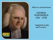 Heroes Of The Faith - GEORGE WHITEFIELD
