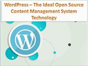 WordPress – The Ideal Open Source Content Management System Technology