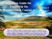 Complete Guide for Easier trip On Transportation Cancun to Riviera May