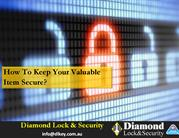 How to Keep Your Valuable Items Secure