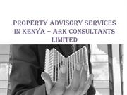 Property Advisory Services in Kenya – Ark Consultants Limited