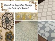 How Area Rugs Can Change the Look of a Room? - Ageless Rug Treasures