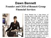 Dawn Bennett - Founder and CEO of Bennett Group Financial Services