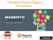 Benefits of Custom Magento Development