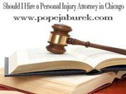Should I hire a Personal Injury Attorney in Chicago