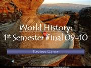 WH Review Game 1st Semster Final