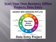Start Your Own Business Data Entry Process Outsourcing