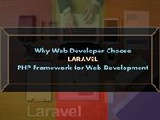 Why Web Developer choose LARAVEL PHP Framework for Web Development