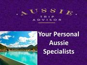 Aussie Trip Advisor Creat A Perfect Trip For Australian Travellars