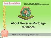About Reverse Mortgage Refinance