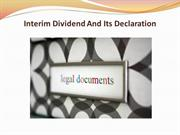 Interim Dividend And Its Declaration
