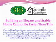 Building an Elegant and Stable Home Cannot Be Easier Than This