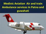 Fast Services  Medivic Aviation  Air  ambulance services in Guwahati a