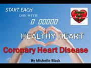 Coronary Heart Disease - Health Michelle Black #